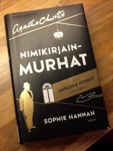 Sophie Hannahin Nimikirjainmurhat tuovat luettavaksemme uuden Hercule Poirot -mysteerin.
