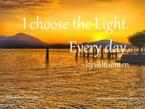 I choose the light