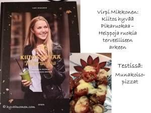 Viroi Mikkosen toisessa kirjassa luvataan terveellistä ja nopeasti valmistettavaa arkiruokaa. Testasin munakoisopizzojen ohjeen. Hyvää!